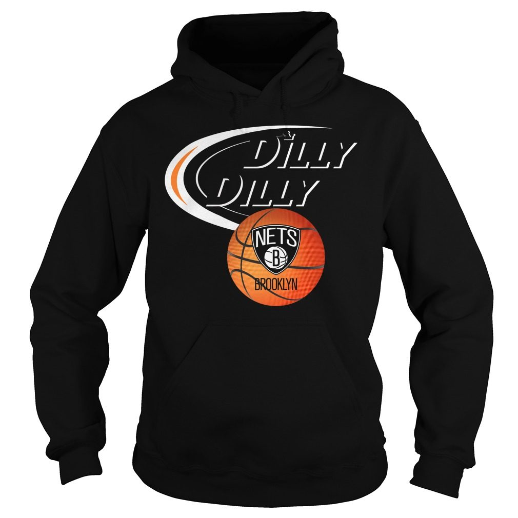 Dilly Dilly Brooklyn Nets Nba Basketball Hoodie