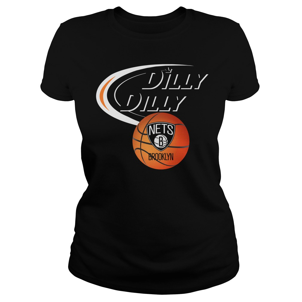 Dilly Dilly Brooklyn Nets Nba Basketball Ladies Tee