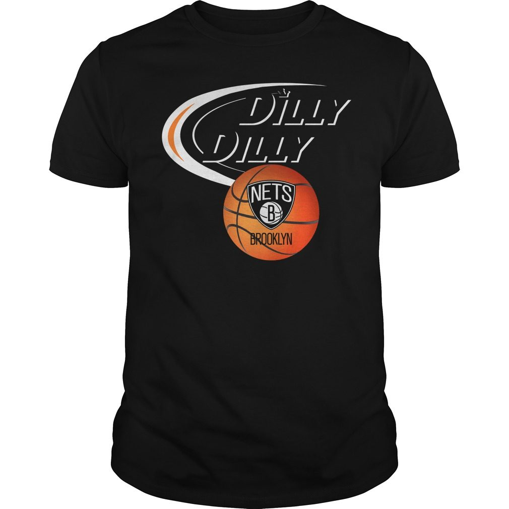 Dilly Dilly Brooklyn Nets Nba Basketball Shirt