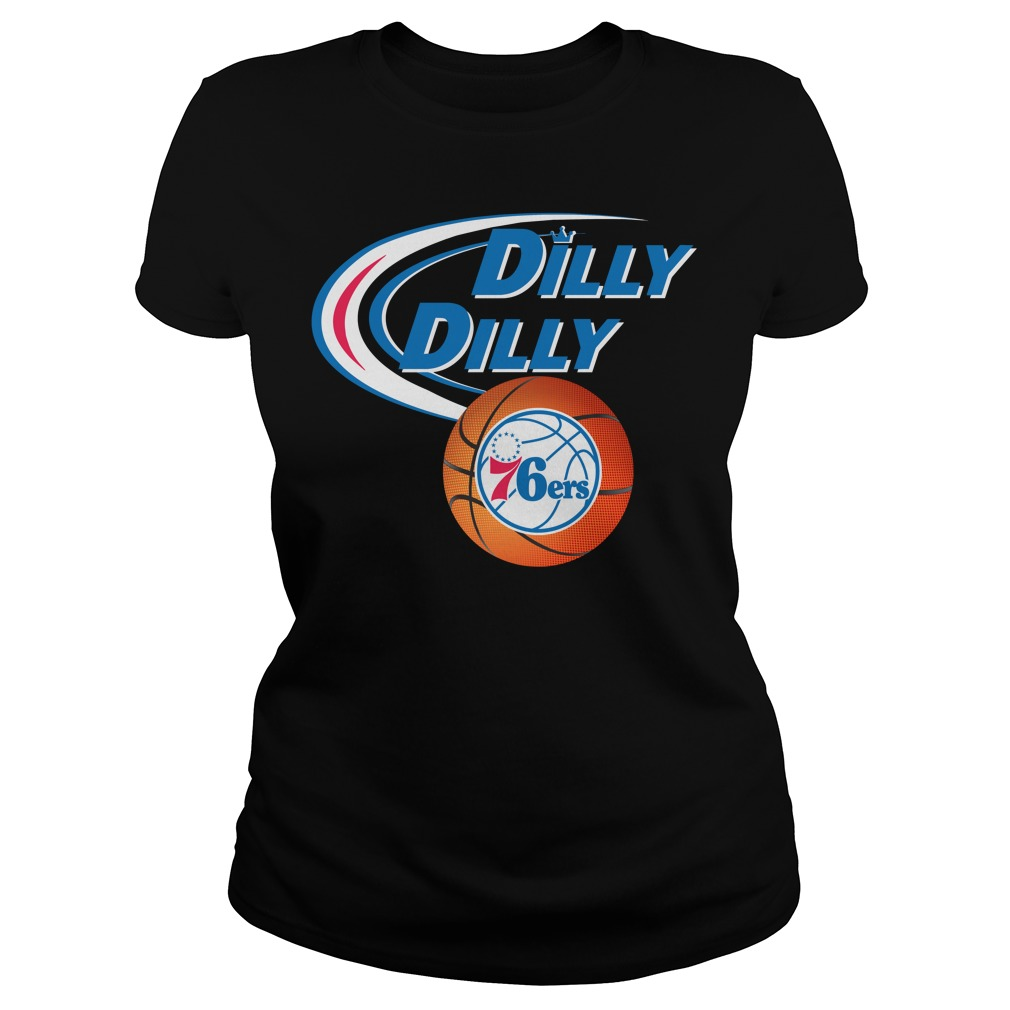 Dilly Dilly Philadelphia 76ers Nba Basketball Ladies Tee