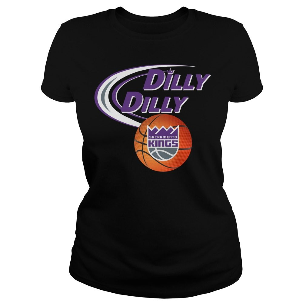 Dilly Dilly Sacramento Kings Nba Basketball Ladies Tee