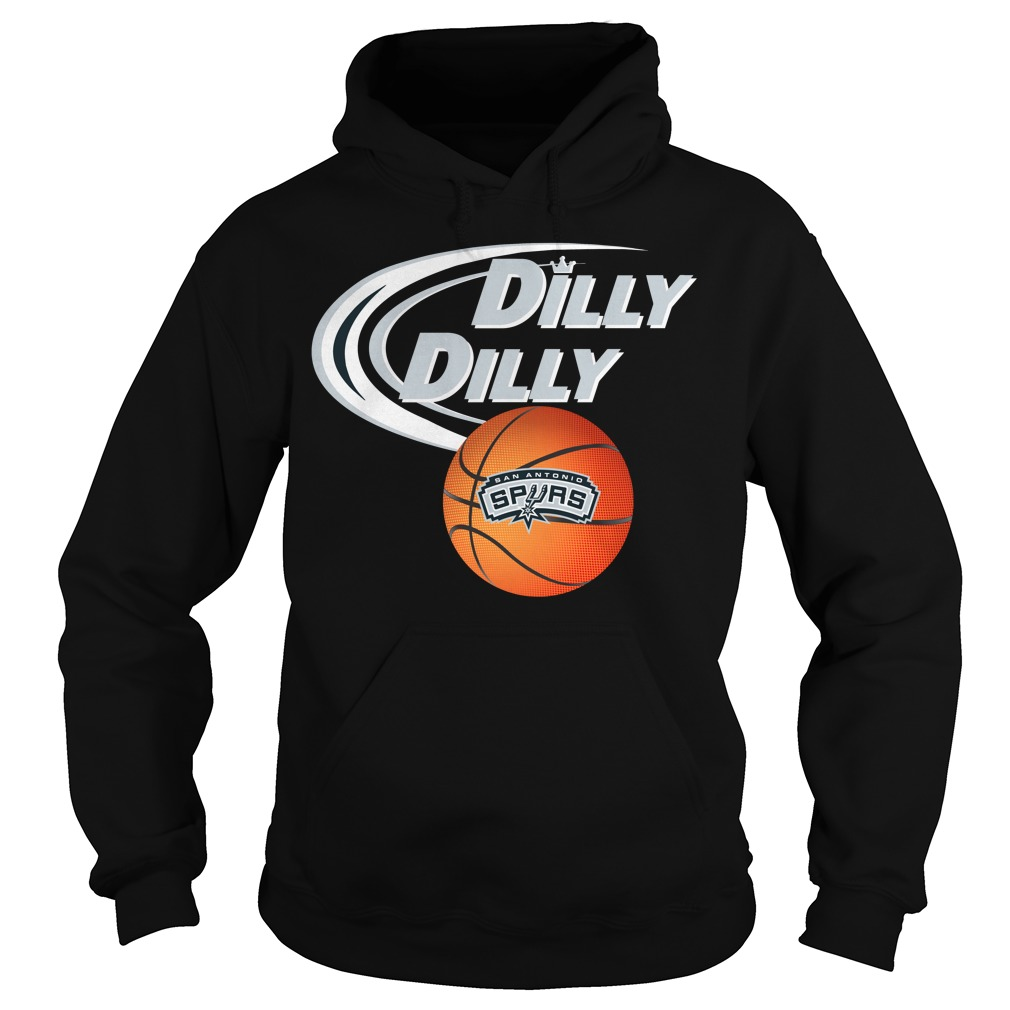 Dilly Dilly San Antonio Spurs Nba Basketball Hoodie