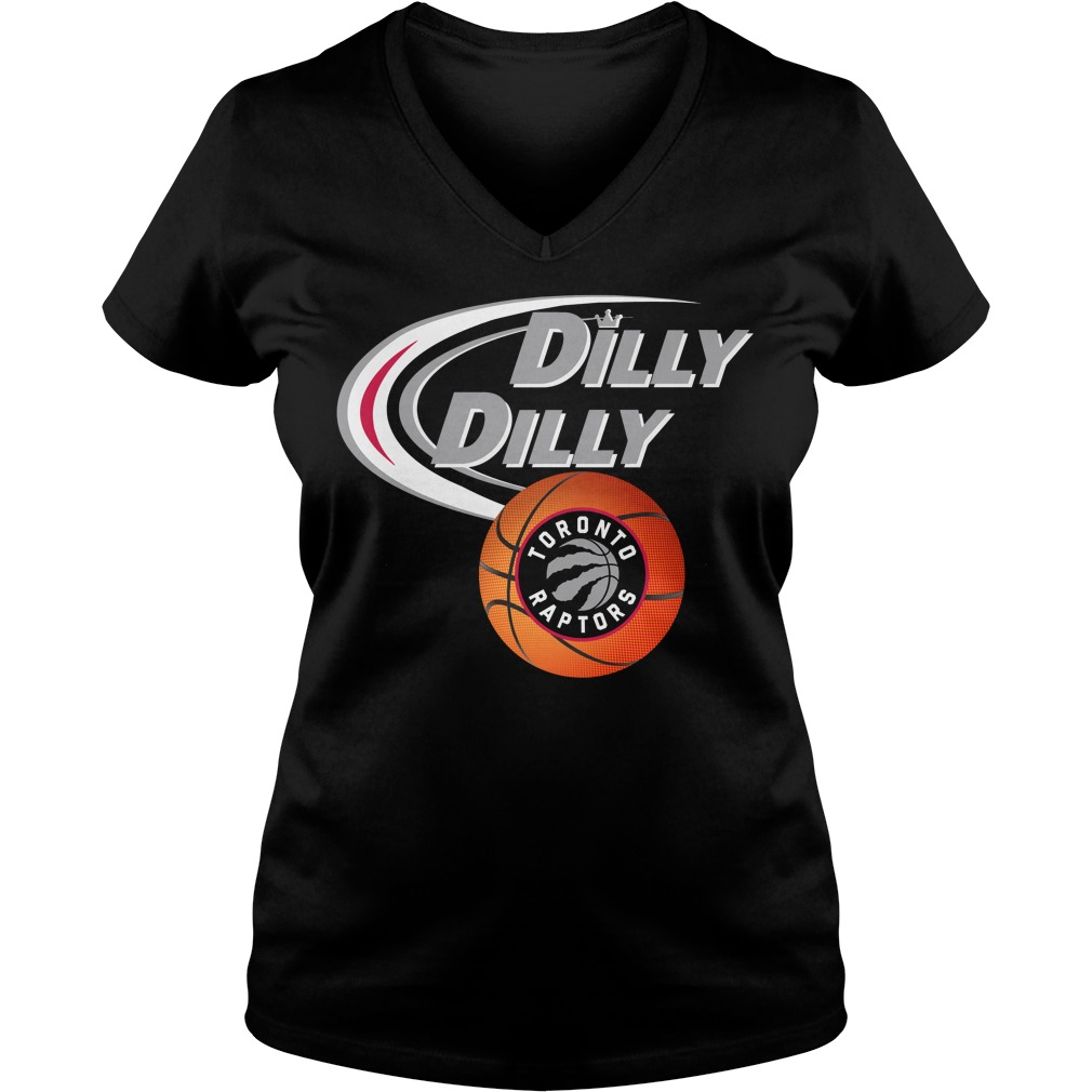 Dilly Dilly Toronto Raptors Nba Basketball V Neck T Shirt