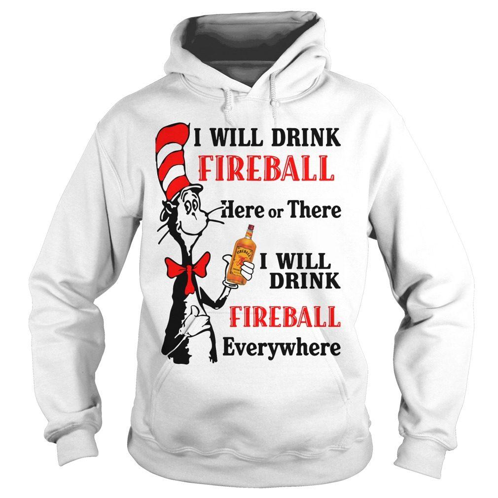 Dr Seuss Will Drink Fireball Hoodie