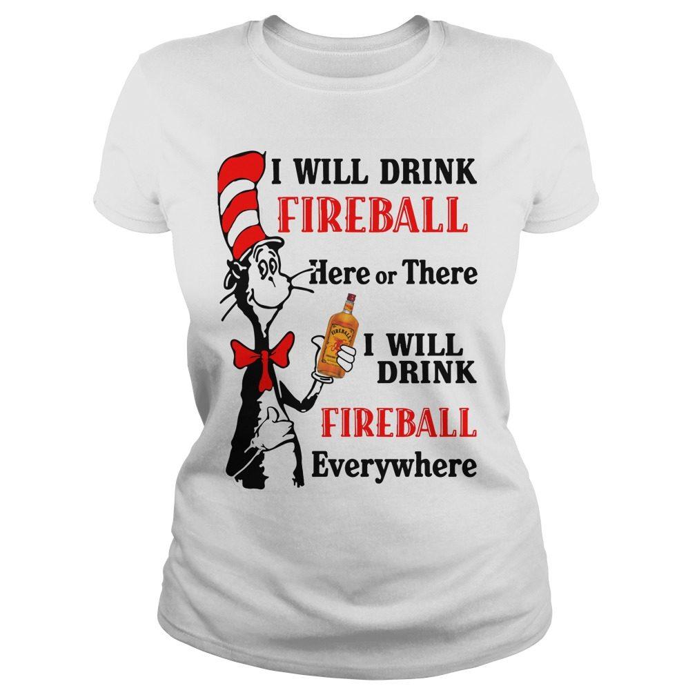 Dr Seuss Will Drink Fireball Ladies Tee