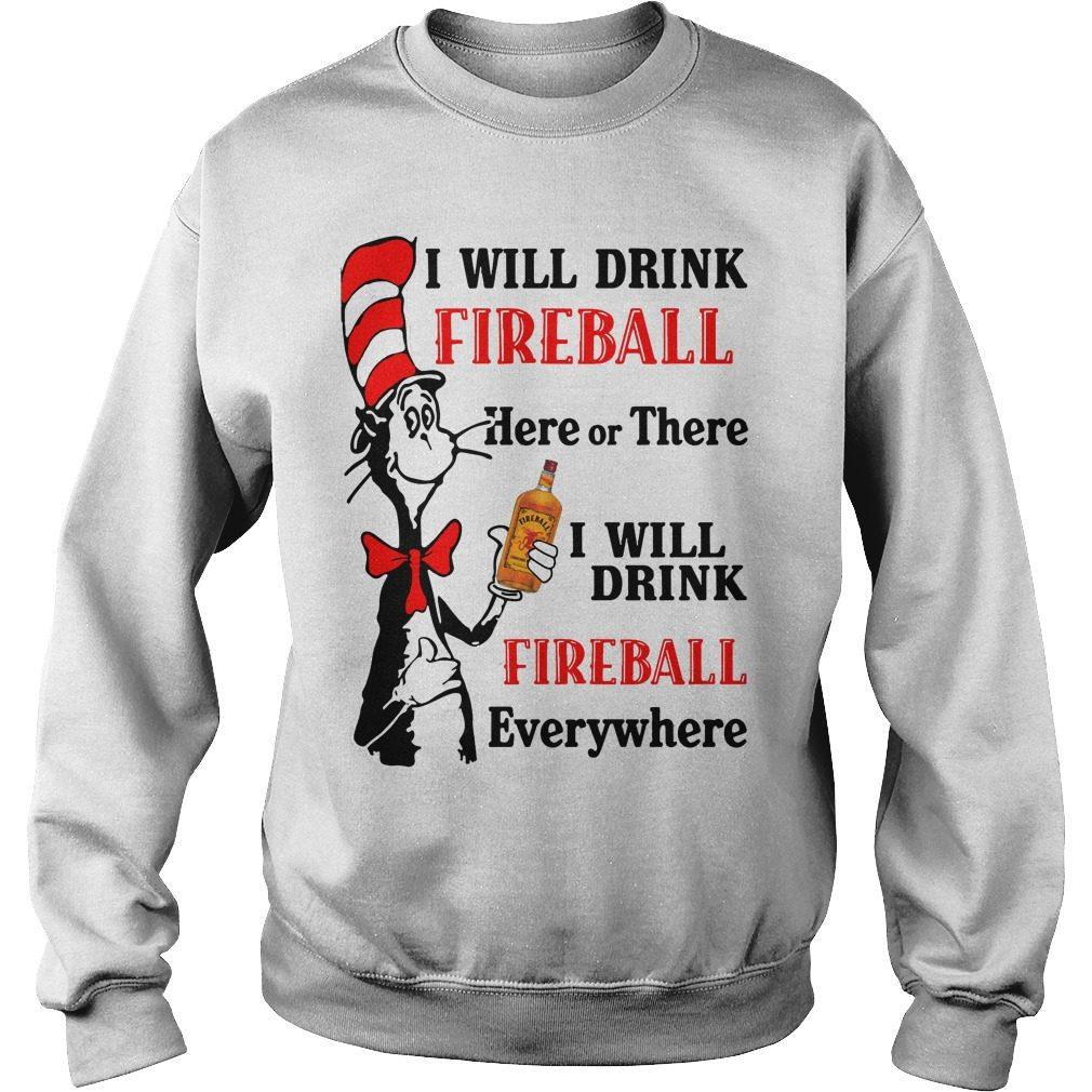 Dr Seuss Will Drink Fireball Sweater