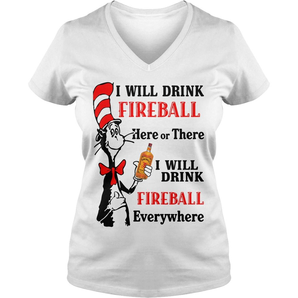 Dr Seuss Will Drink Fireball V Neck T Shirt