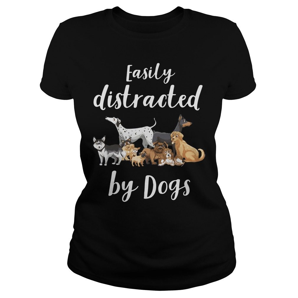 Easily Distracted Dogs Ladies Tee