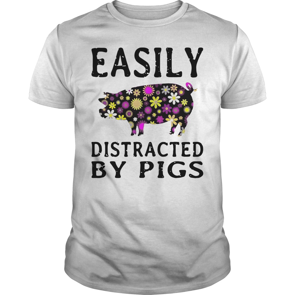 Easily Distracted Pigs Guys Shirt