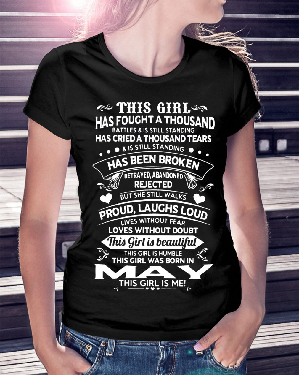 Girl Fought Thousand Battles Born May Shirt