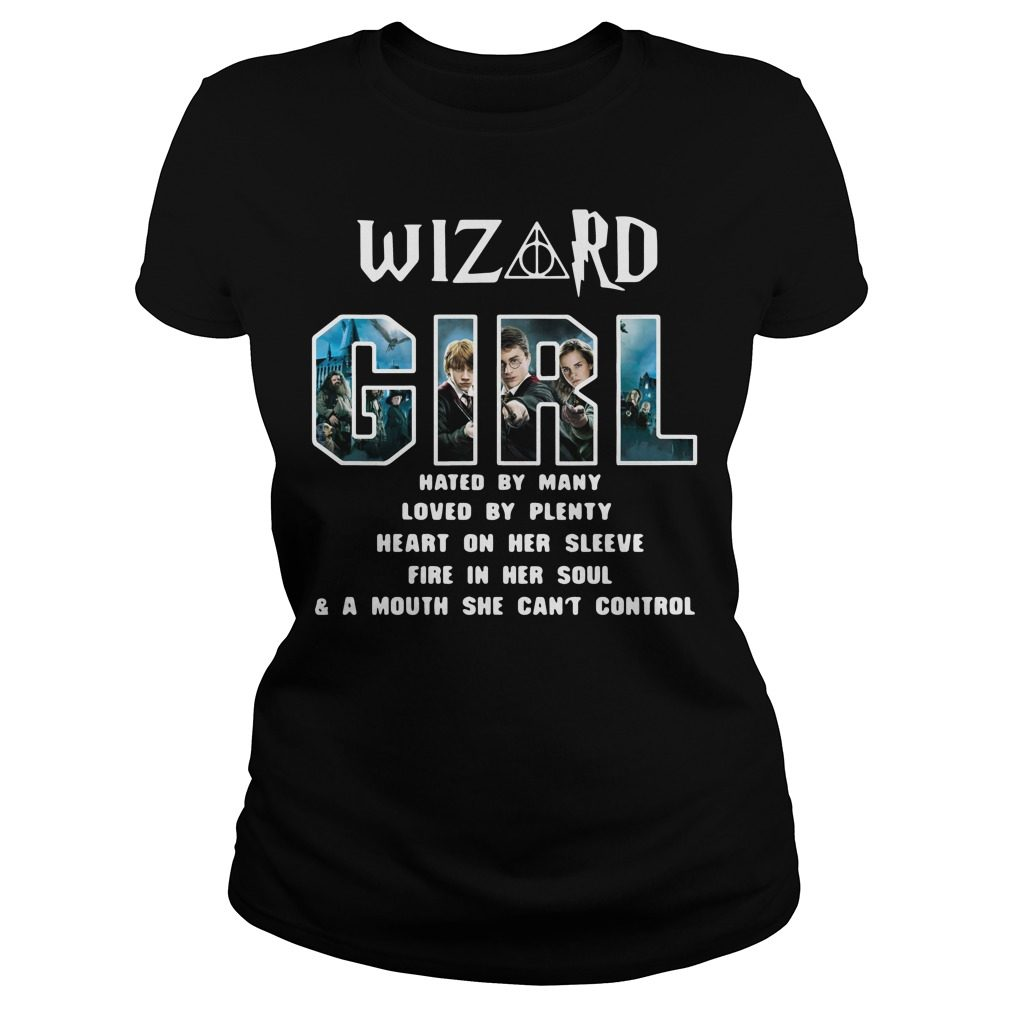 Harry Potter Wizard Girl Hated By Many Loved By Plenty Ladies Tee