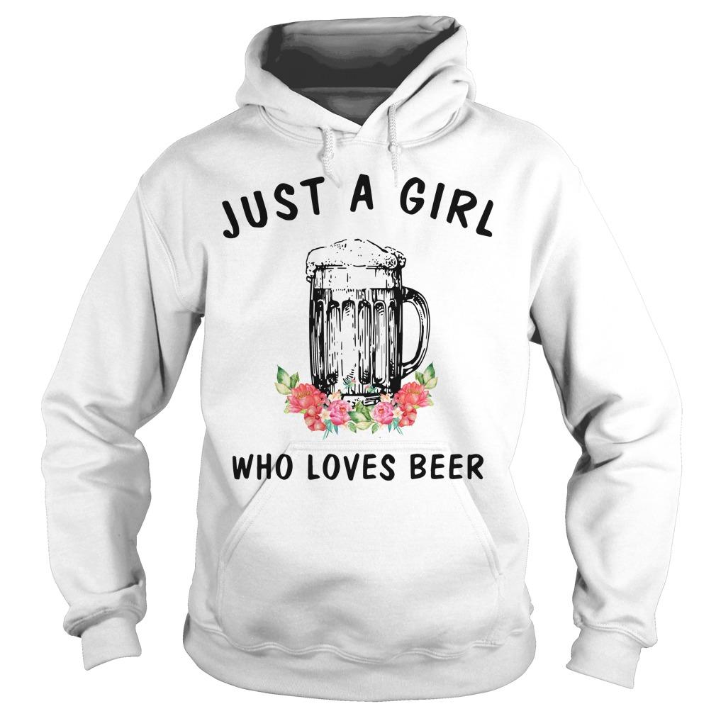 Just A Girl Who Loves Beer Hoodie
