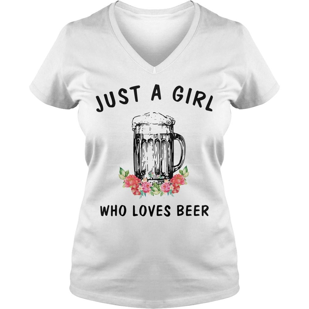 Just A Girl Who Loves Beer V Neck T Shirt