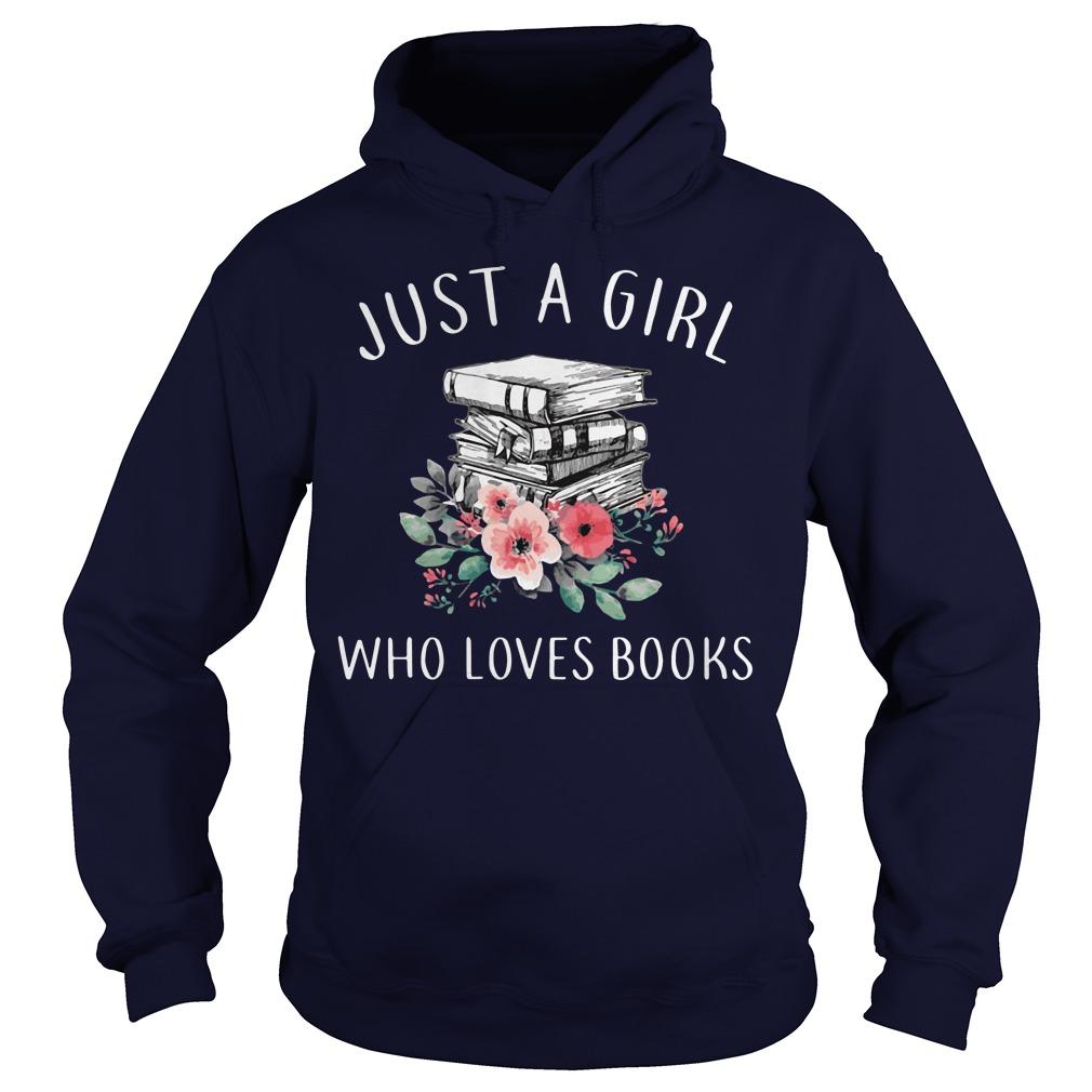 Just Girl Loves Books Hoodie