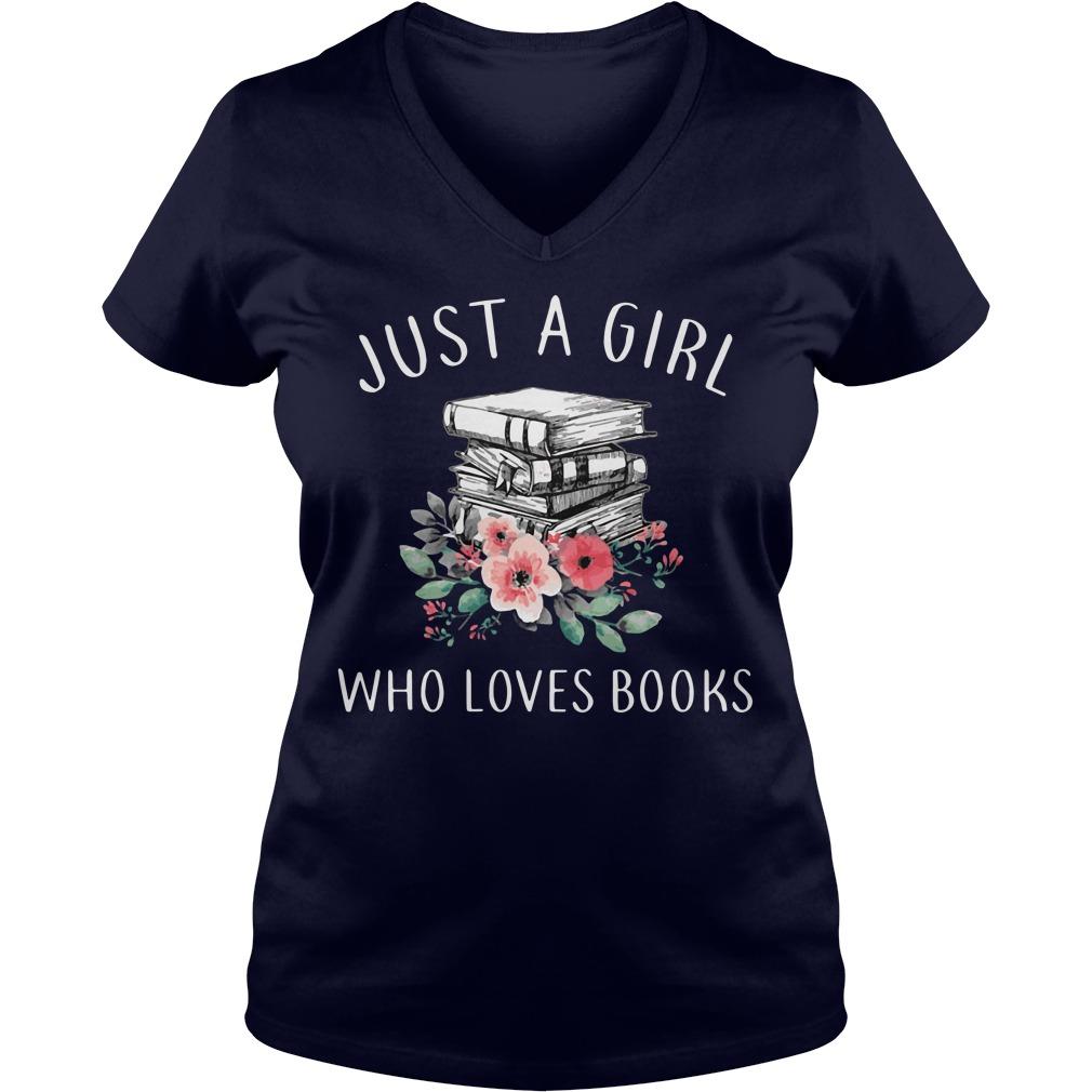 Just Girl Loves Books V Neck T Shirt
