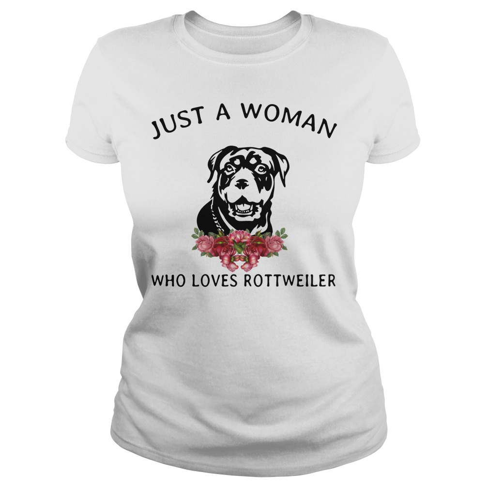 Just Woman Loves Rottweiler Ladies Tee