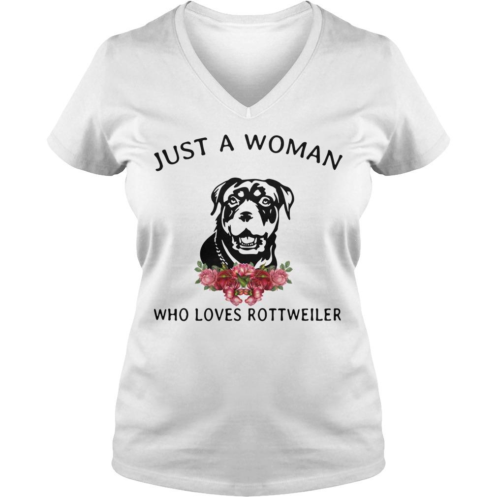 Just Woman Loves Rottweiler V Neck T Shirt