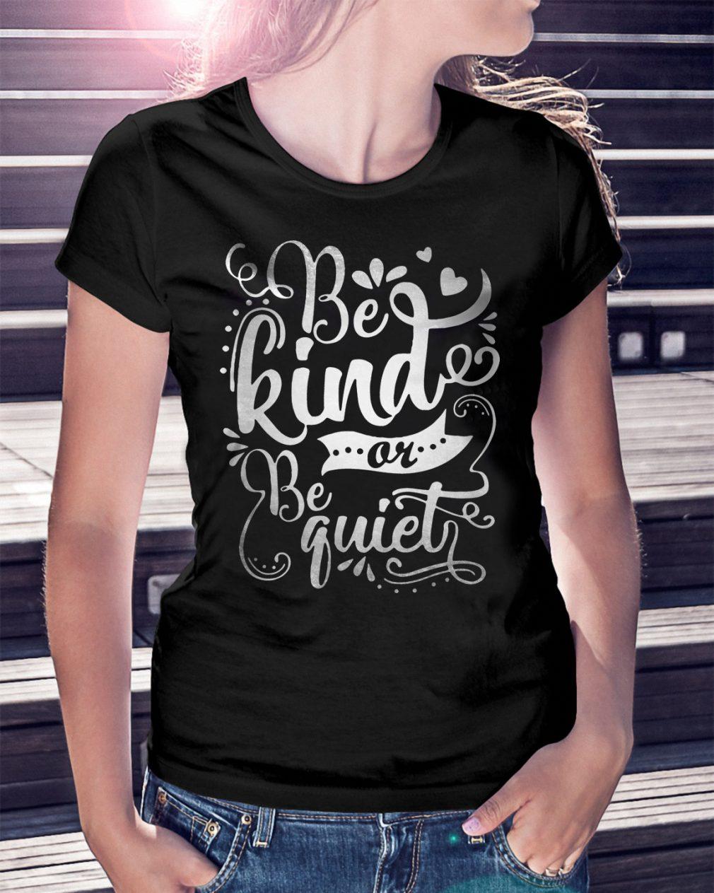 Kind Quiet Shirt