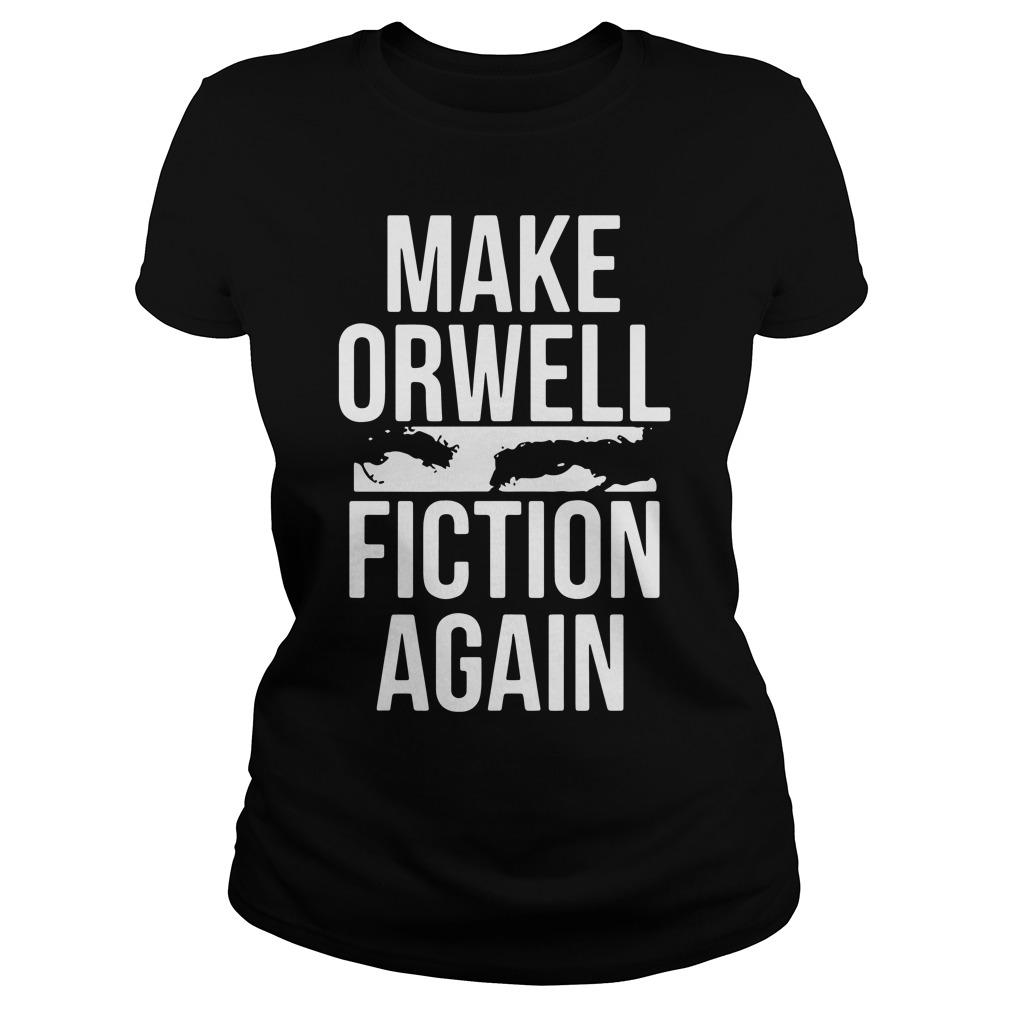 Make Orwell Fiction Ladies Tee