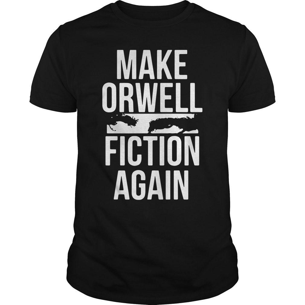 Make Orwell Fiction Shirt