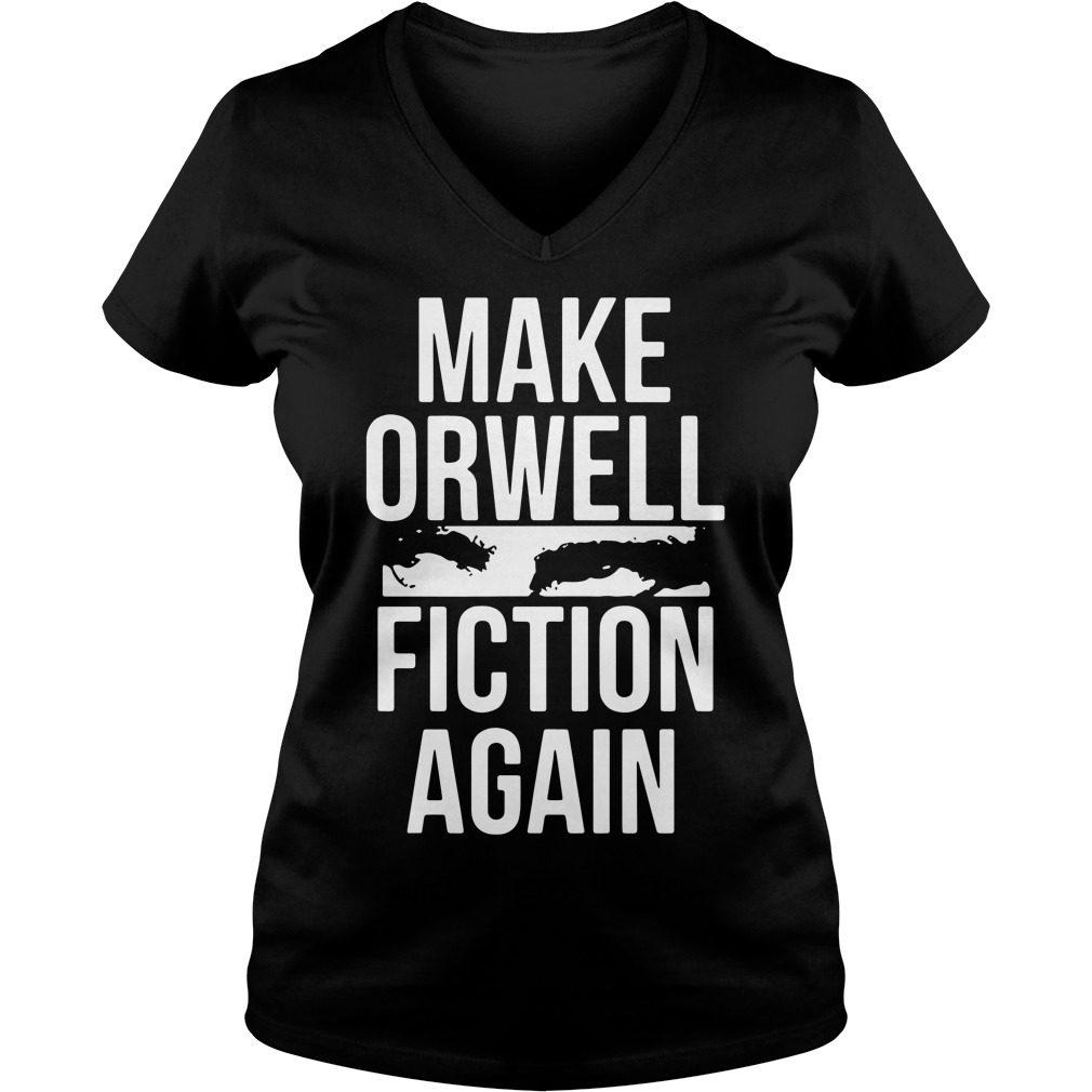 Make Orwell Fiction V Neck T Shirt