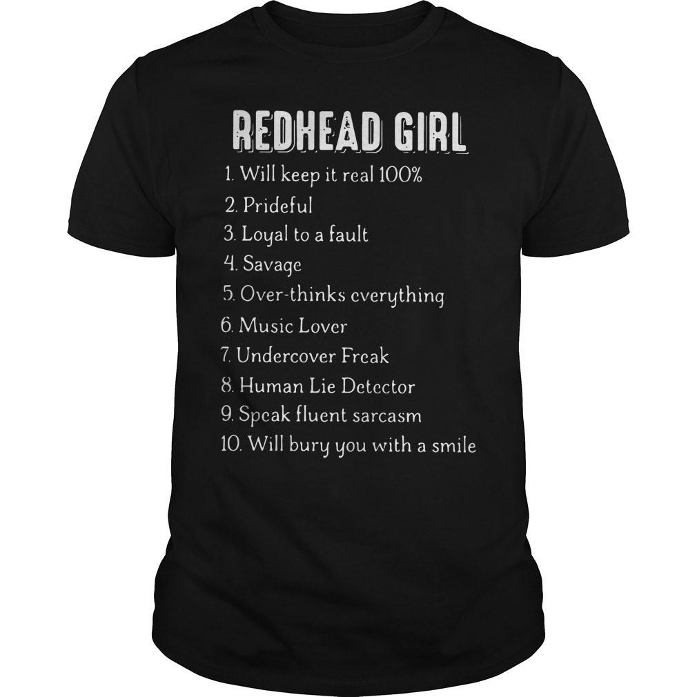 Redhead Girl Will Keep Real 100 Guys Shirt