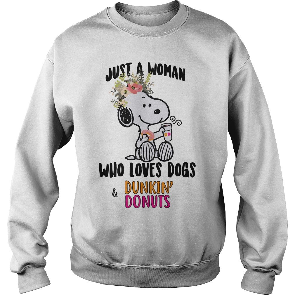 Snoopy Just Woman Loves Dogs Dunkin Donuts Sweater