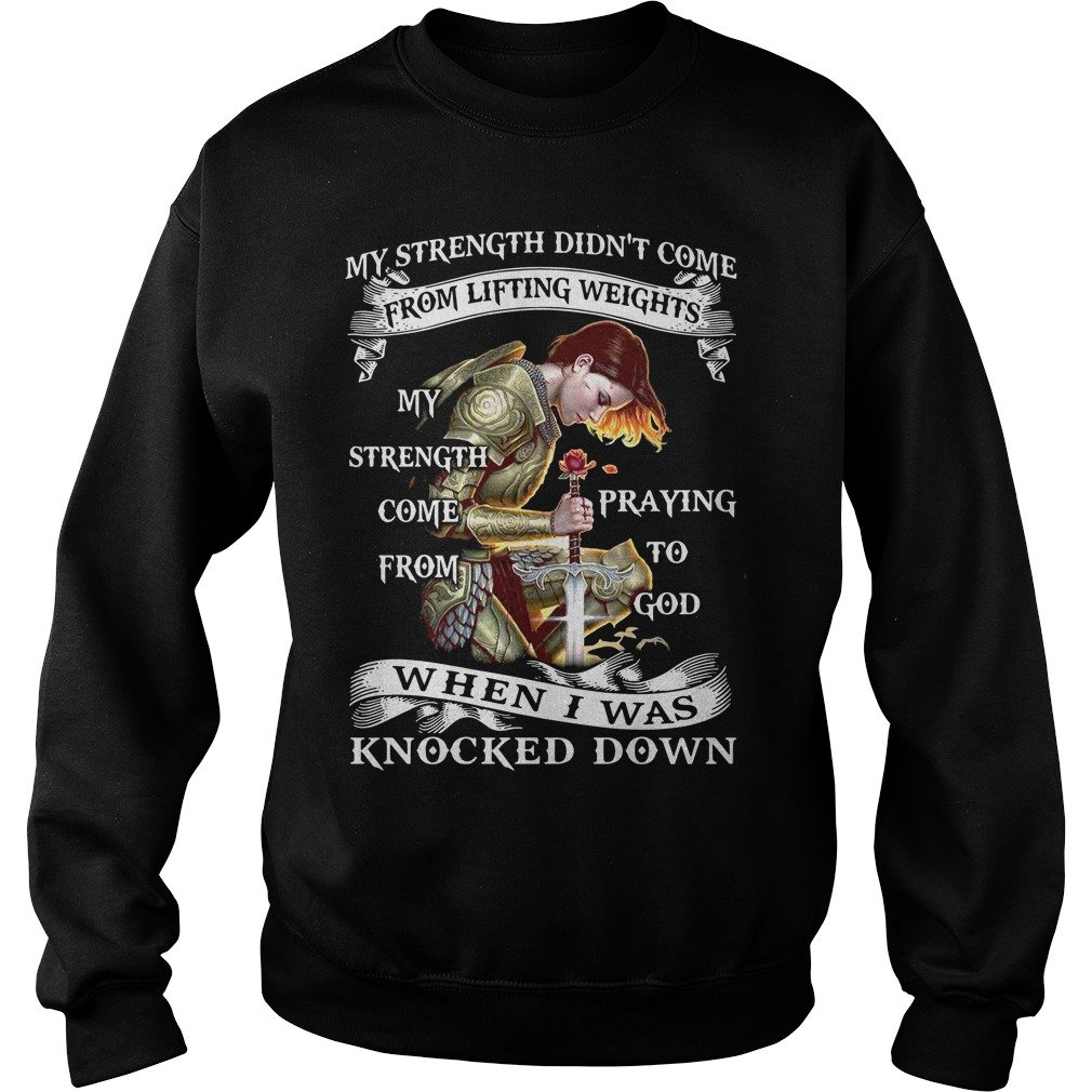 Strength Didnt Come Lifting Weights Strength Sweater