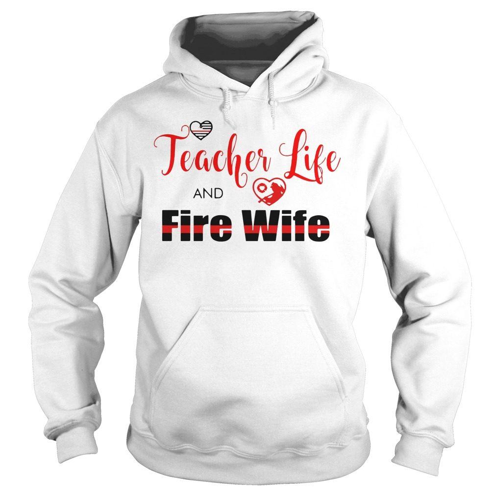 Teacher Life Fire Wife Hoodie