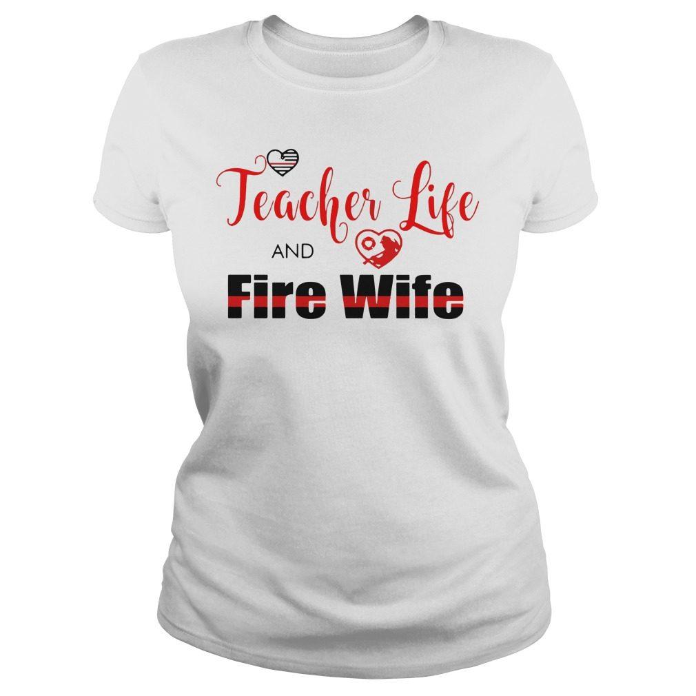 Teacher Life Fire Wife Ladies Tee