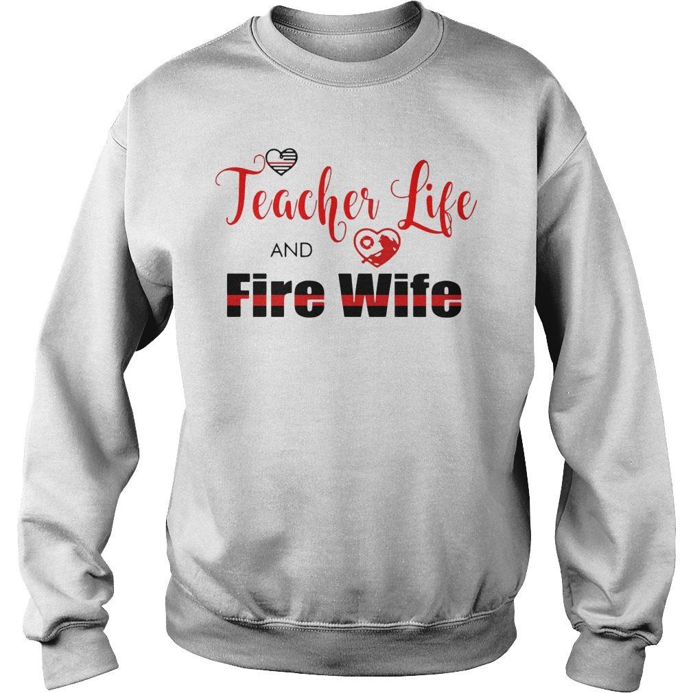 Teacher Life Fire Wife Sweater