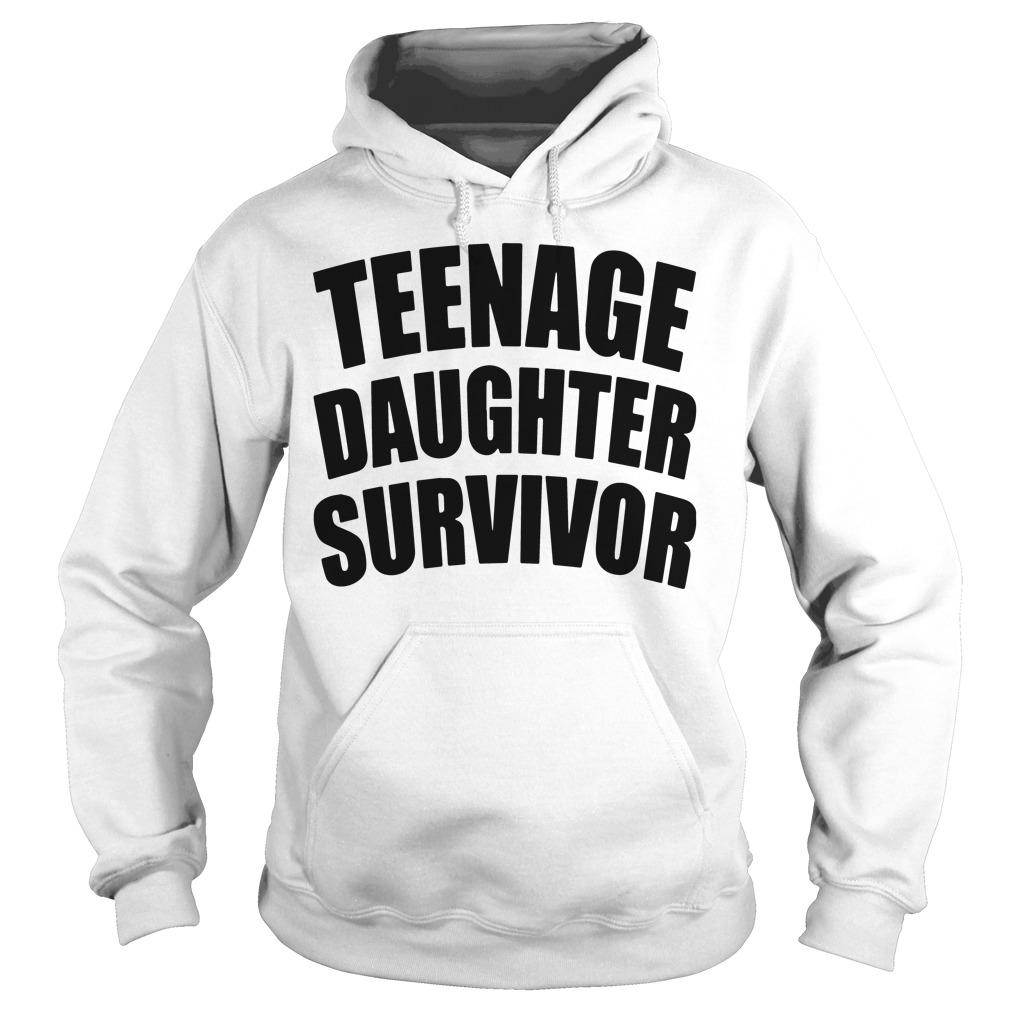 Teenage Daughter Survivor Hoodie