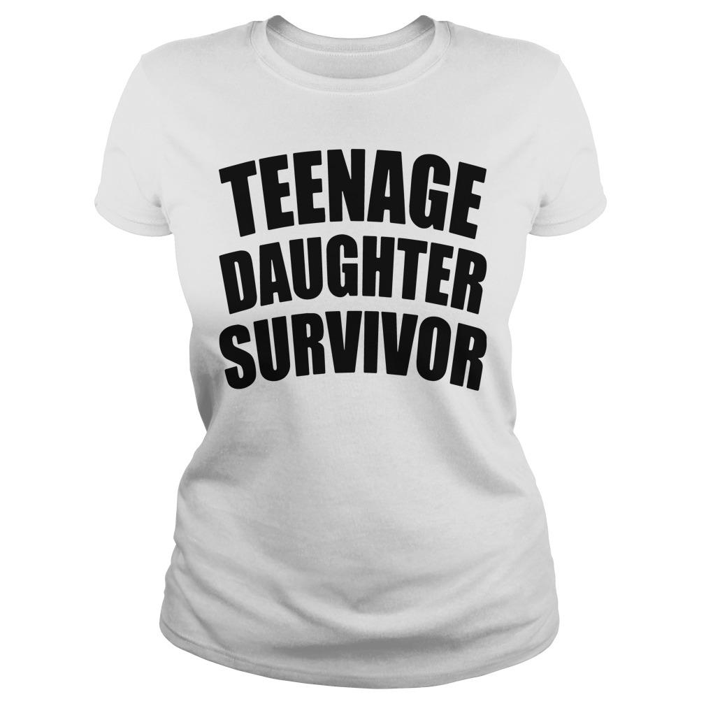 Teenage Daughter Survivor Ladies Tee