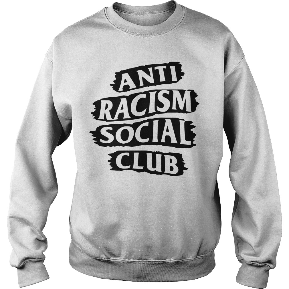 Anti Racism Social Club Sweater