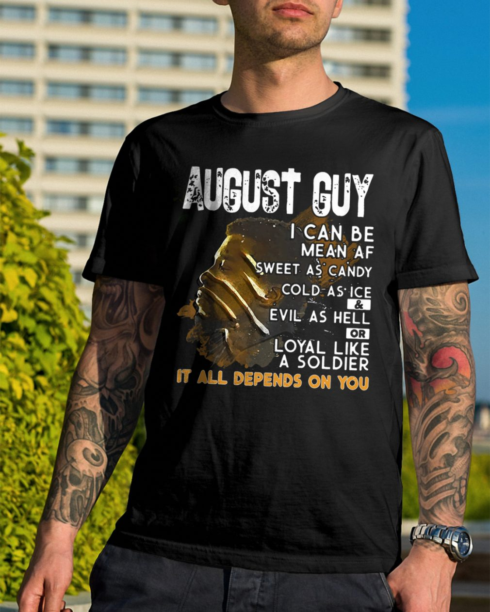 August Guy Can Mean Sweet Candy Cold Ice Evil Hell Shirt