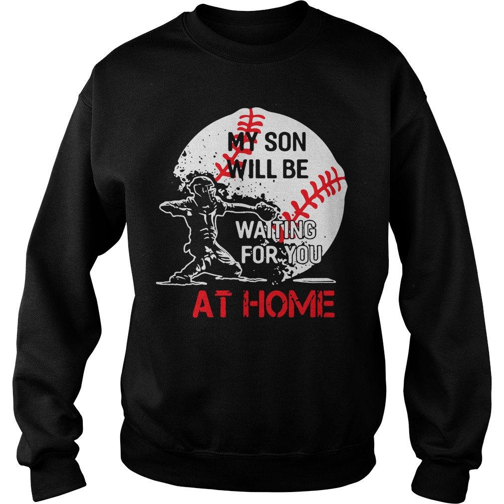Baseball Son Will Waiting Home Sweater