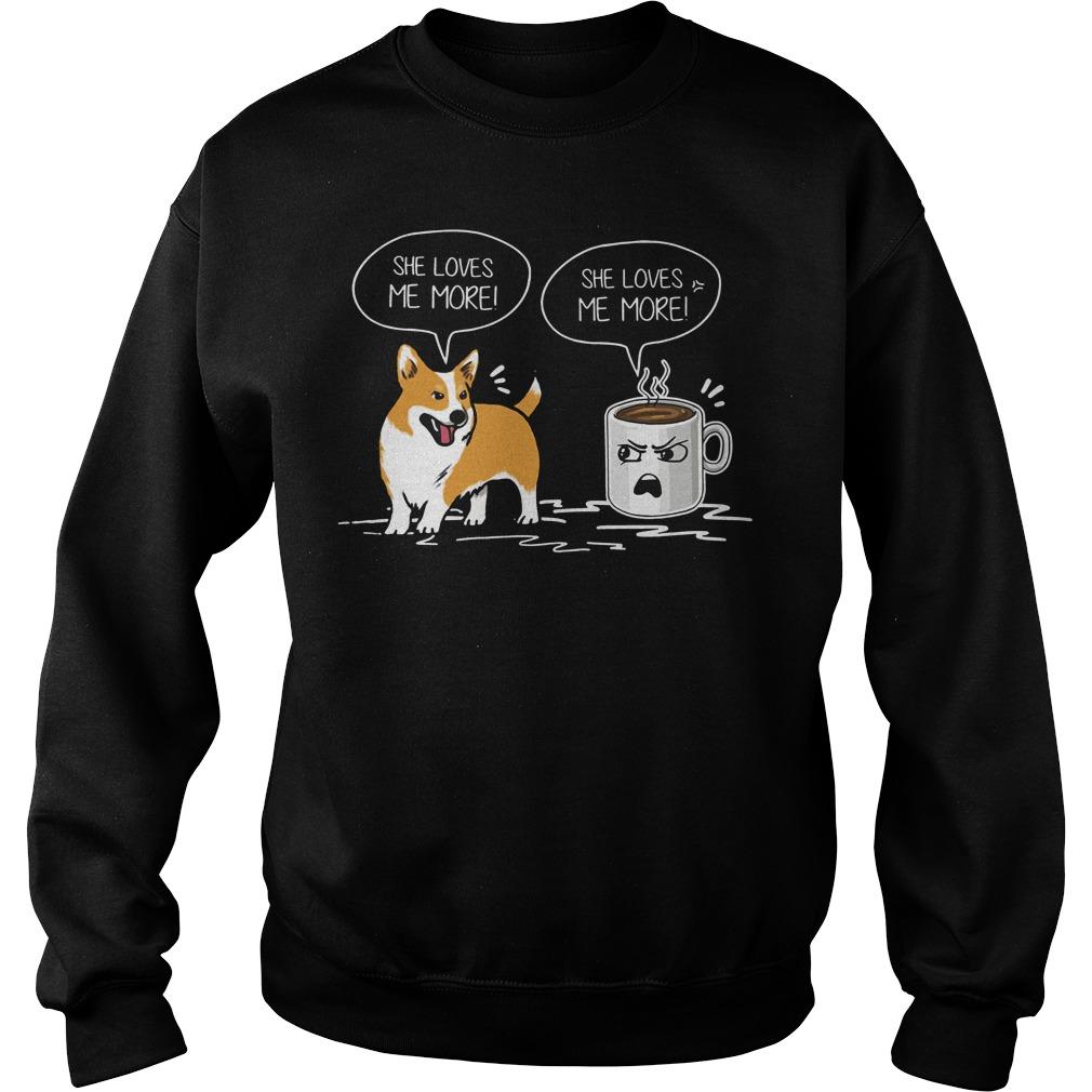 Corgi And Mug She Loves Me More Sweater