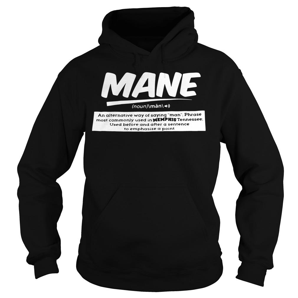 Definition Mane Noun Hoodie