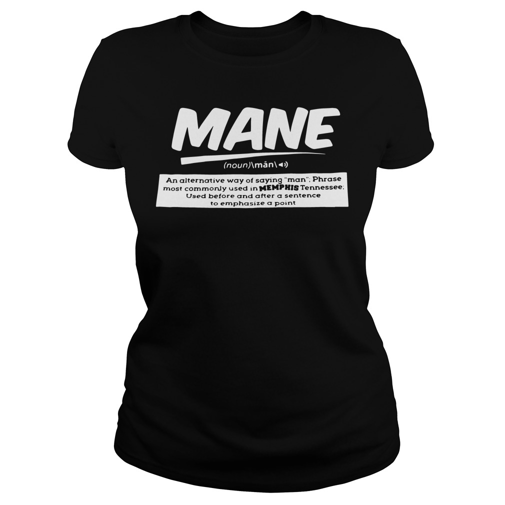 Definition Mane Noun Ladies Tee