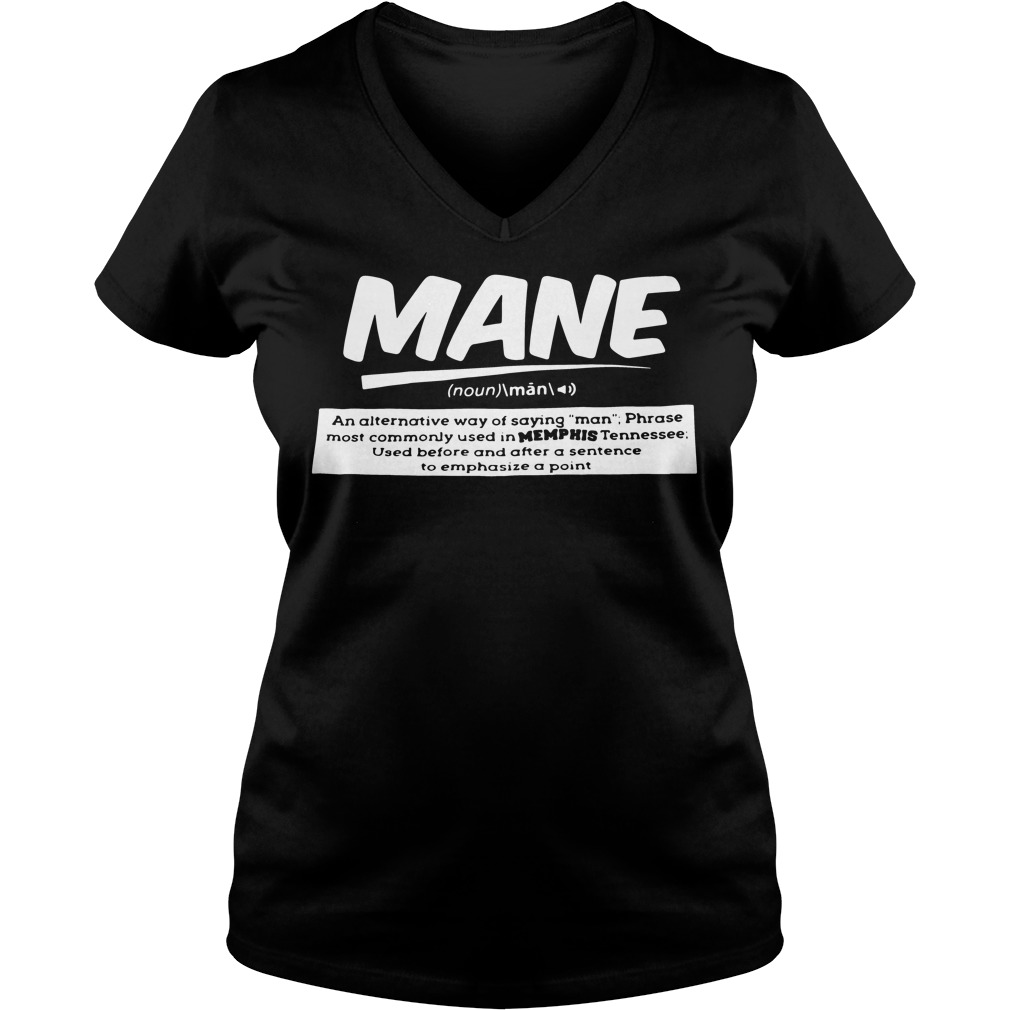 Definition Mane Noun V Neck T Shirt