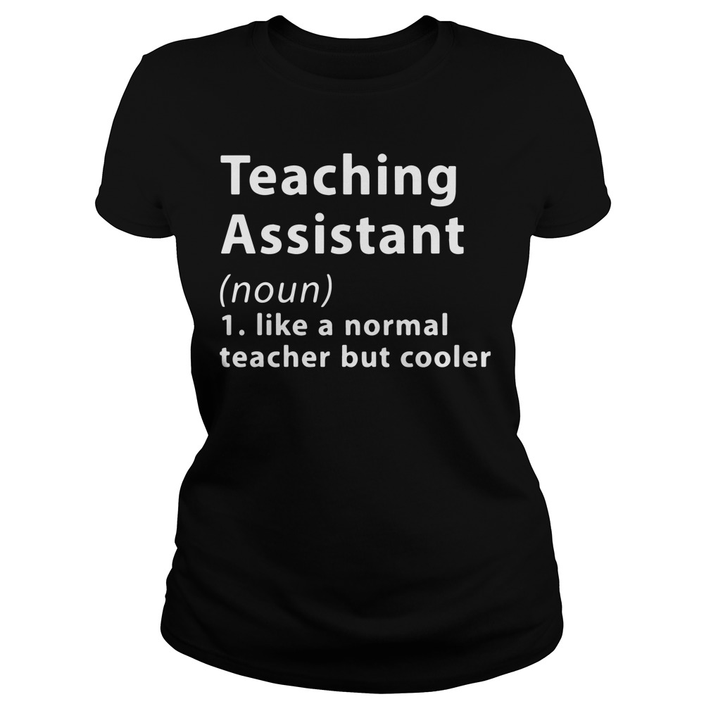 Definition Teaching Assistant Noun Ladies Tee