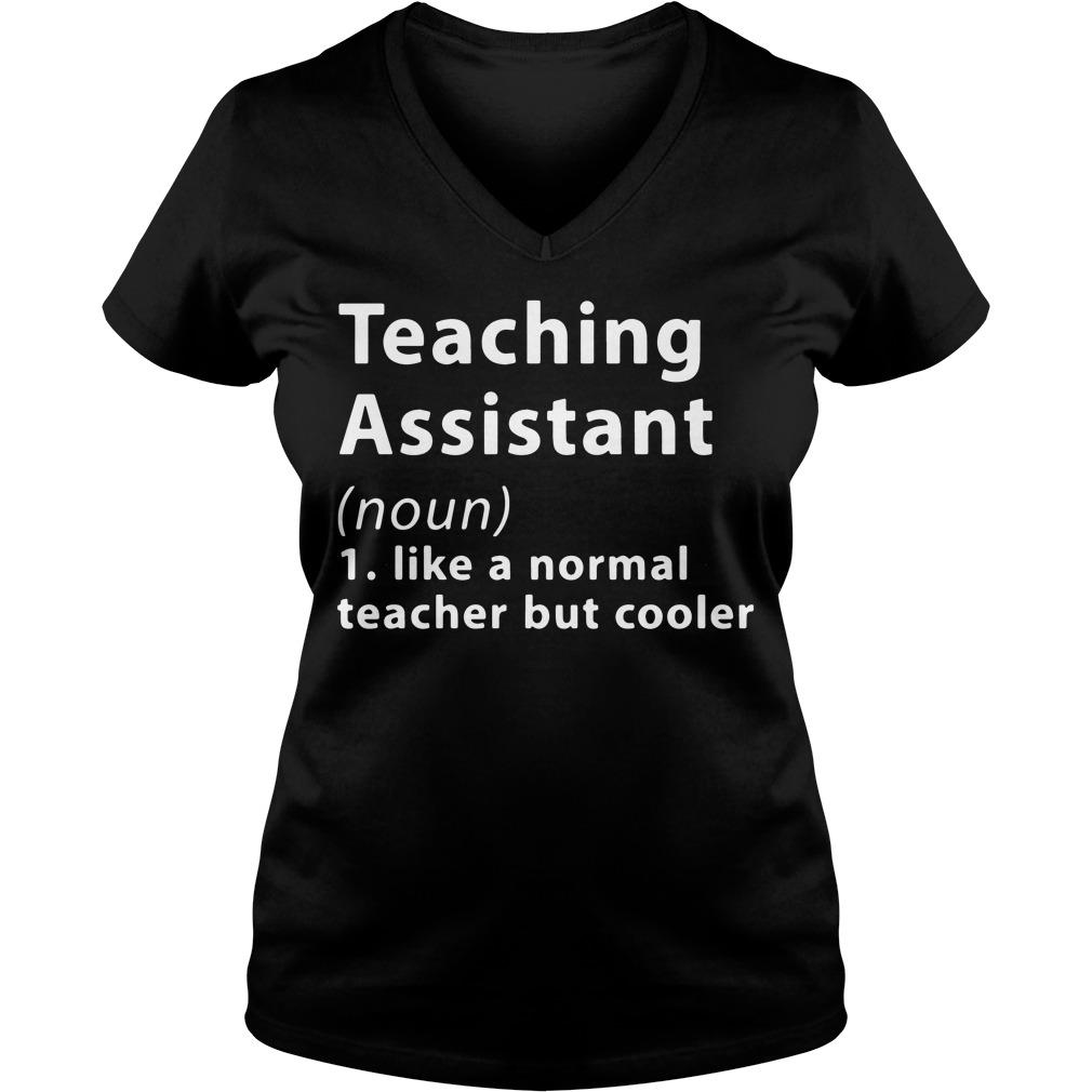 Definition Teaching Assistant Noun V Neck T Shirt
