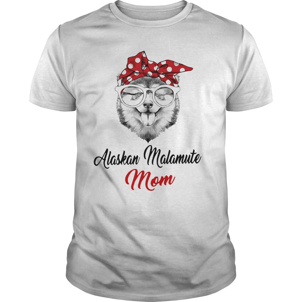Dog Mom Alaskan Malamute Mom Guys Shirt