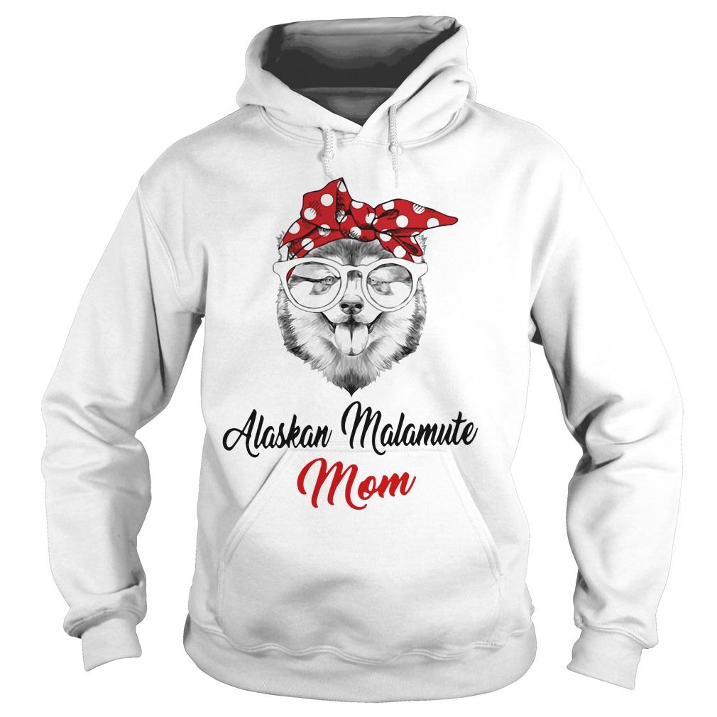 Dog Mom Alaskan Malamute Mom Hoodie