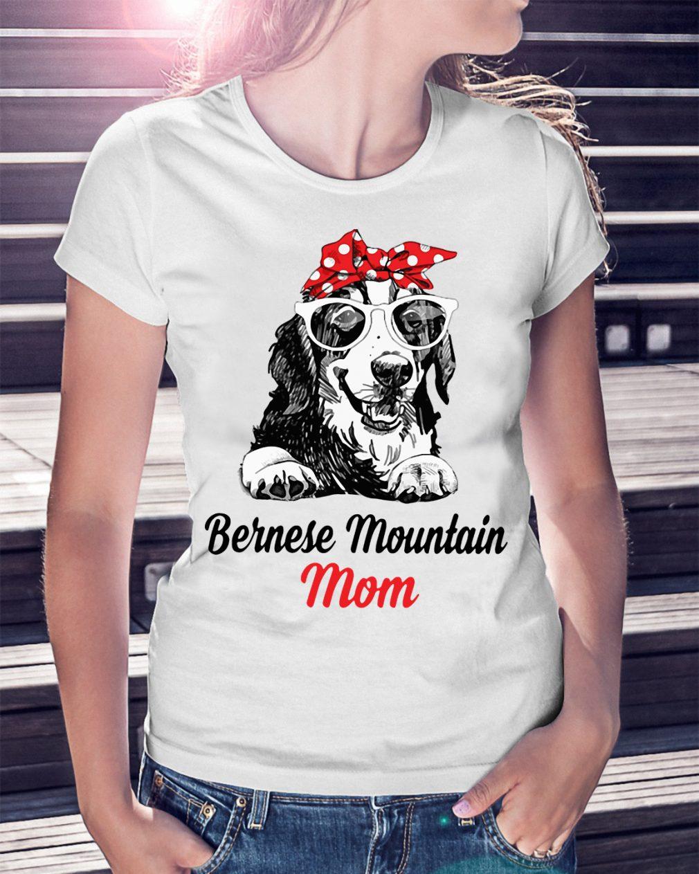 Dog Mom Bernese Mountain Mom Shirt