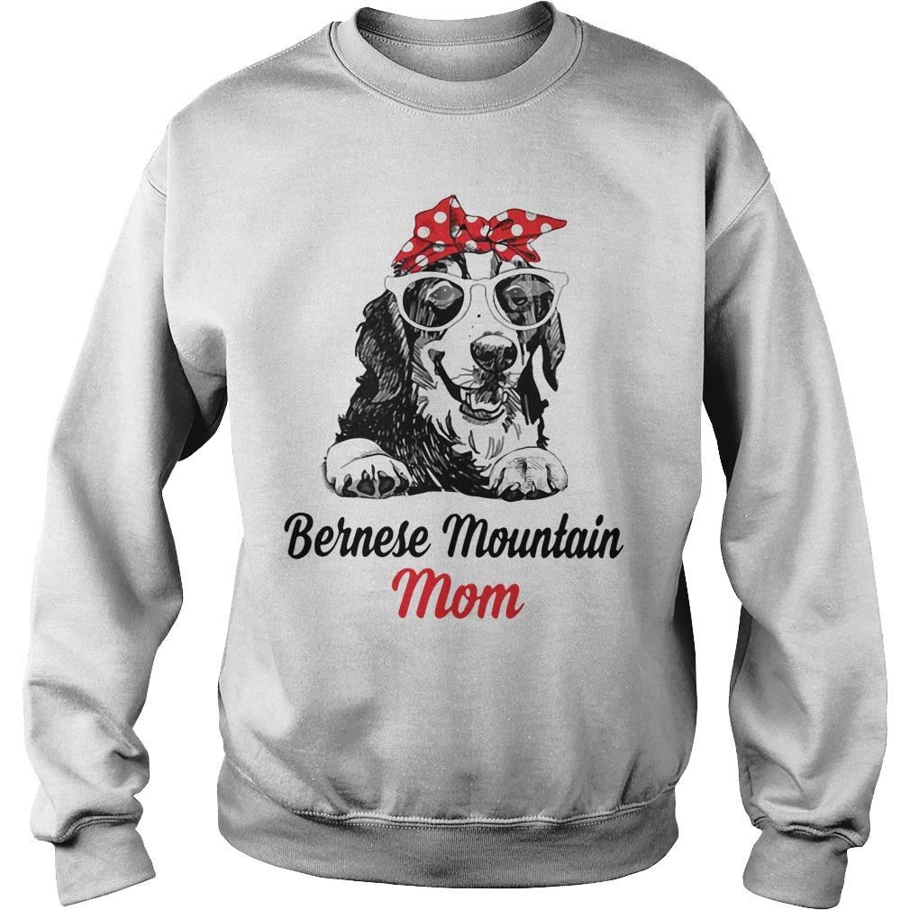 Dog Mom Bernese Mountain Mom Sweater