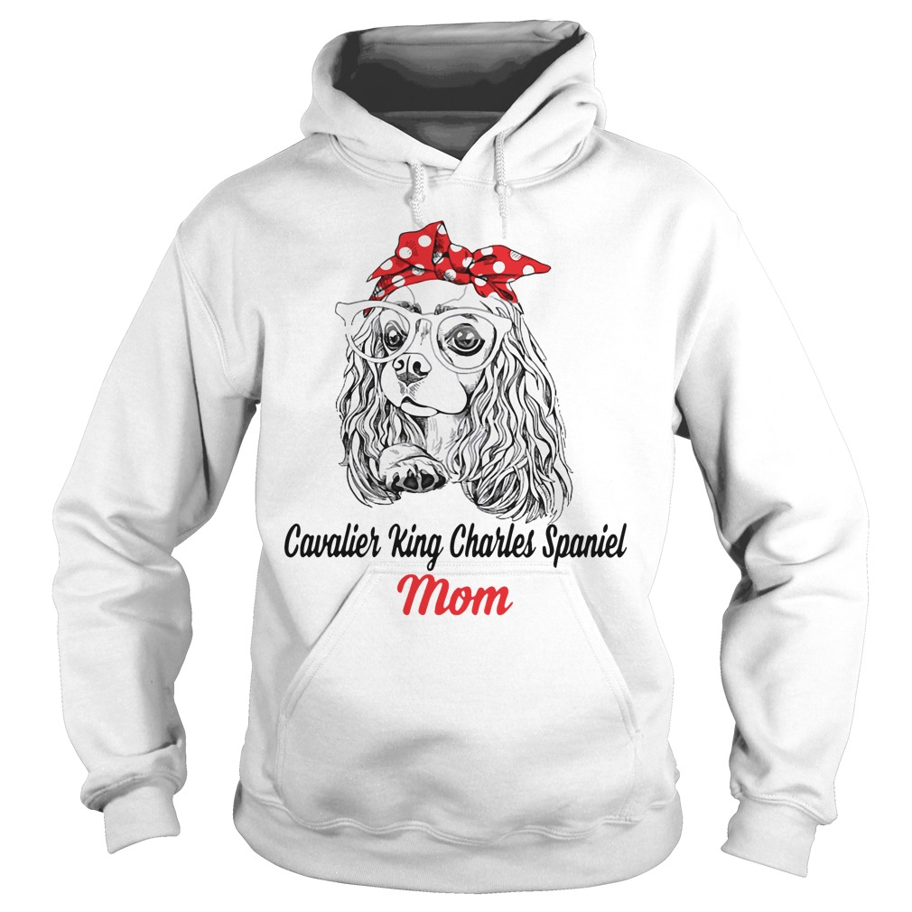 Dog Mom Cavalier King Charles Spaniel Mom Hoodie