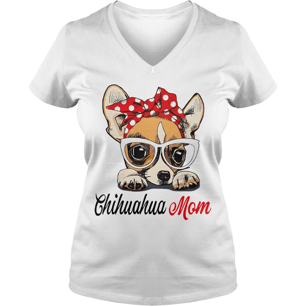 Dog Mom Chihuahua Mom Bow Head Scarf V Neck T Shirt