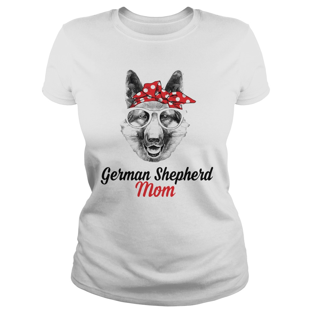 Dog Mom German Shepherd Mom Ladies Tee
