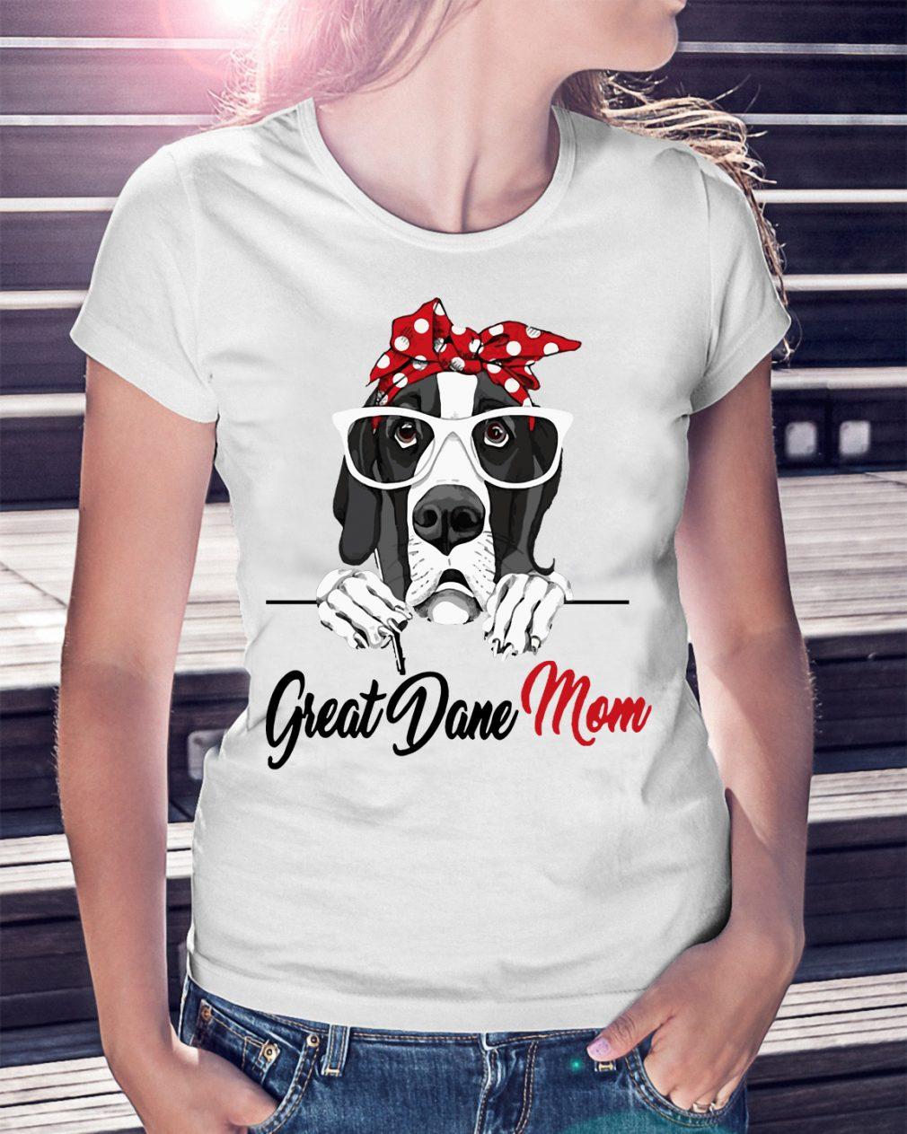 Dog Mom Great Dane Mom Shirt